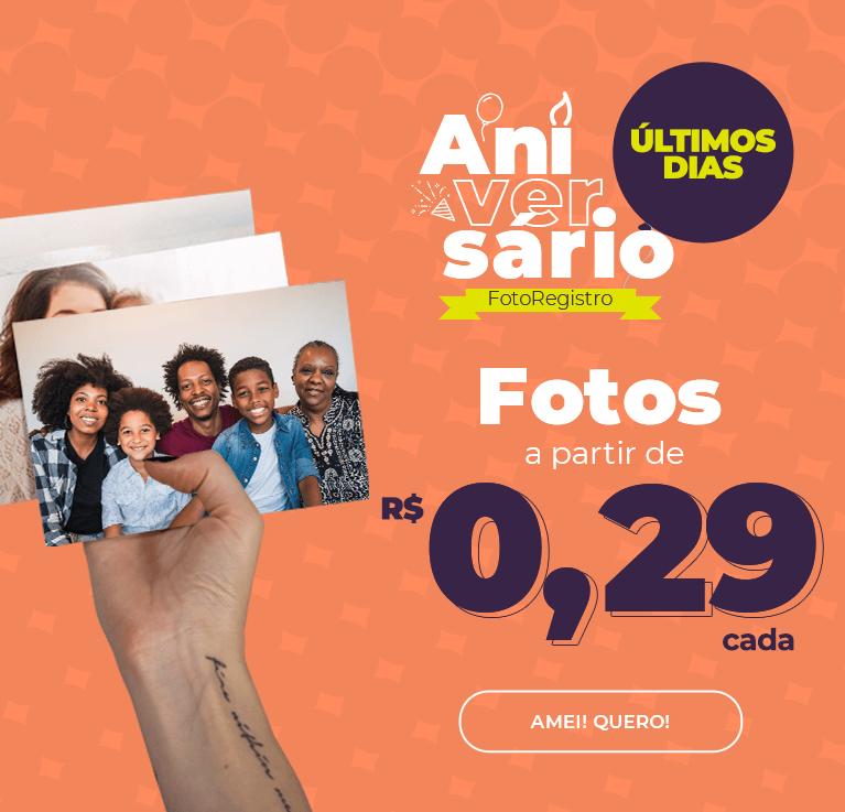 Aniversario FotoRegistro! Fotos a partir de R$0,29 cada!