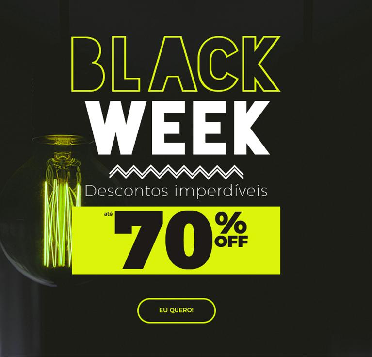 Black Week: Descontos Imperdíveis - Até 70% OFF