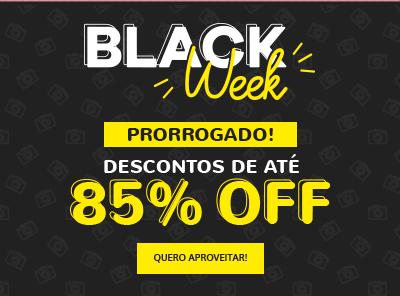 BLACK WEEK - ATÉ 85% OFF!