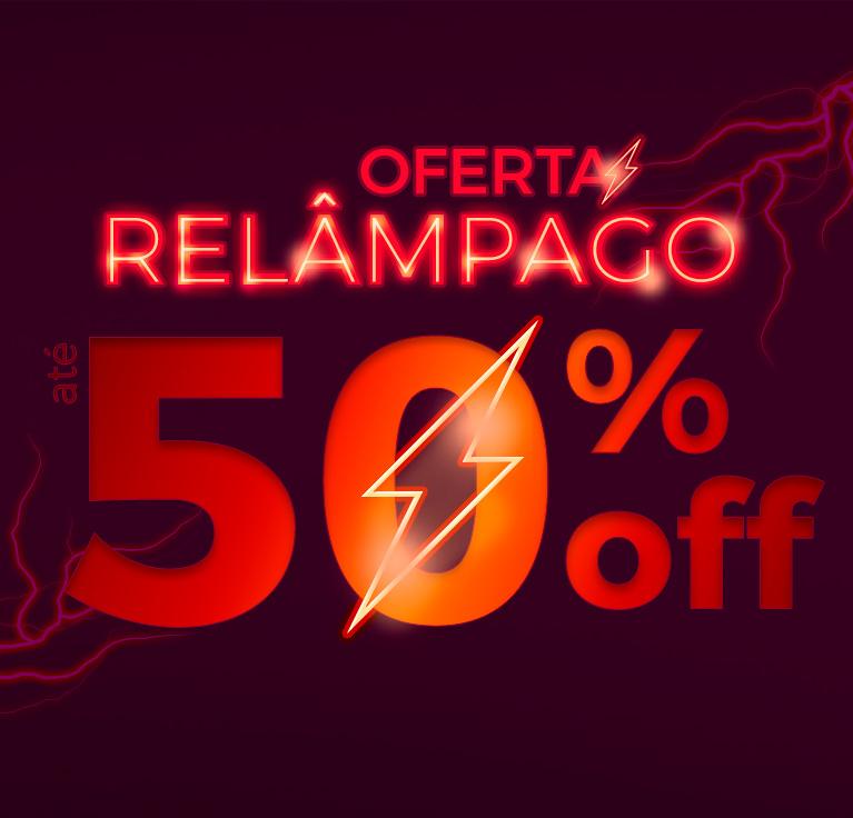 Oferta Relâmpago - Até 50% OFF